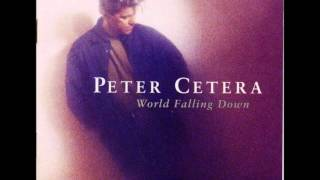 Watch Peter Cetera World Falling Down video