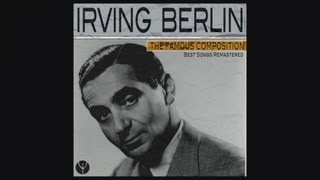 Watch Irving Berlin All Alone video