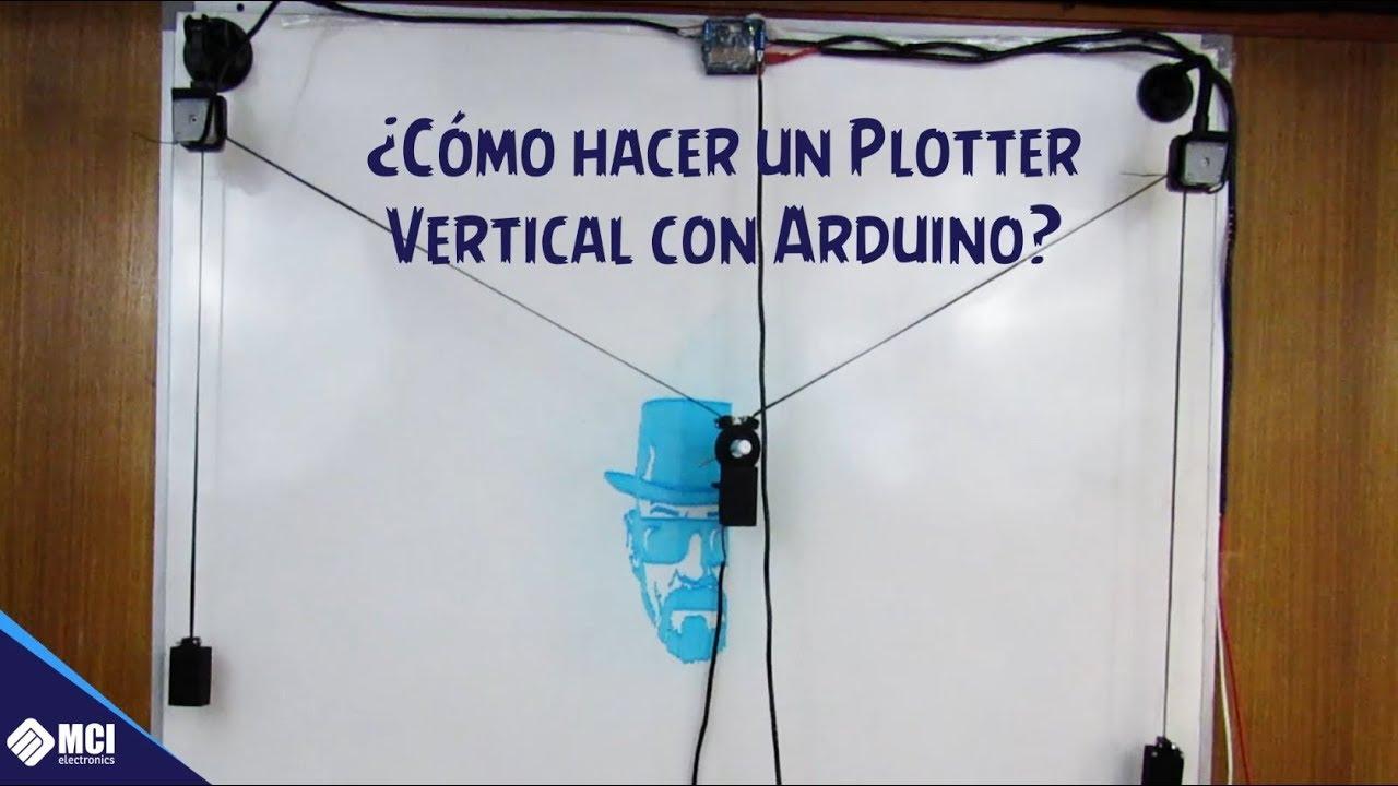 ¿Cómo hacer un Plotter Vertical con Arduino?