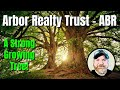 Arbor Realty Trust, Inc. (ABR) - REIT | A Strong Growing Tree