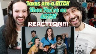 TAXES Are a Bitch When You're An ACTOR (Music Video) - REACTION!!!