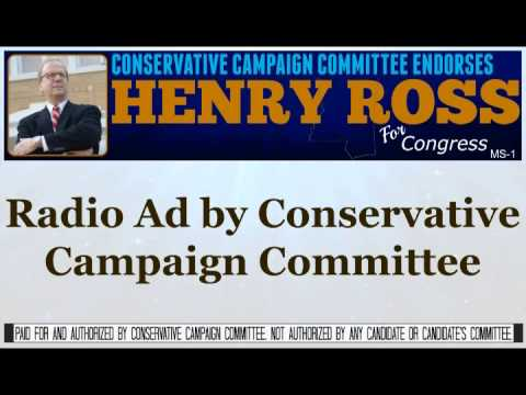 Henry Ross for Congress Radio Ad by CCC PAC