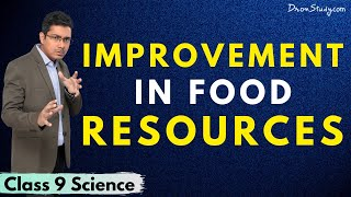 Improvement In Food Resources | CBSE Class 9 | Science