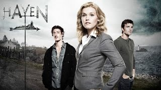 Haven (1 season) -  Am i Ever Gonna Find Out