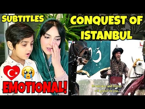 SUBTITLES Pakistani Boy Reacts to The 567th Anniversary Of Feth (Conquest) of Istanbul | Emotional