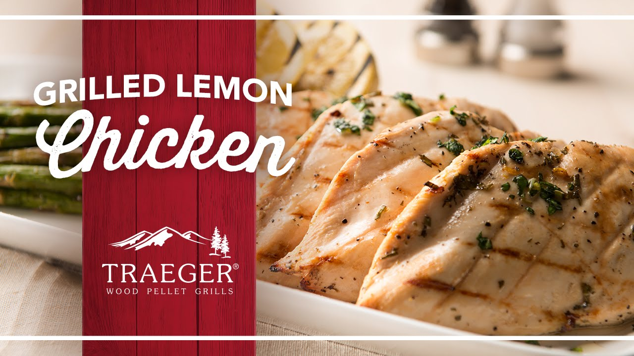 Easy And Healthy Lemon Herb Chicken By Traeger Grills Youtube