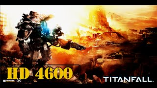 Titanfall 60FPS PC Gameplay HD 4600 | 1080p