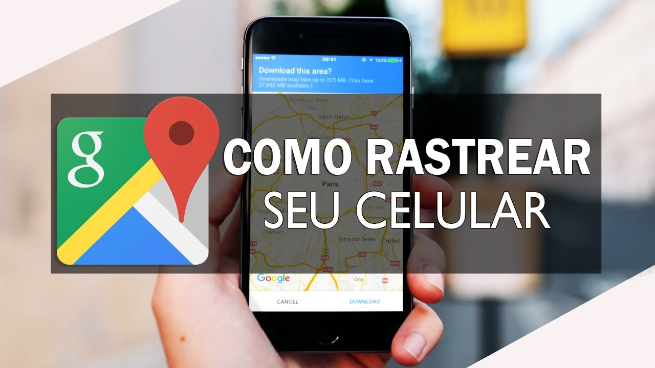 google maps rastreador celular