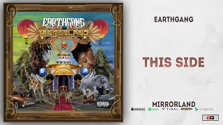 EARTHGANG - This Side (Mirrorland)