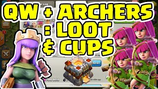 TH11 QW Archer EASY Loot & Cups Strategy - How I EASILY Raid To Upgrade My TH11 - Clash of Clans