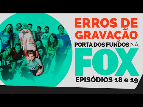 Erros de Gravação – FOX 18 e 19