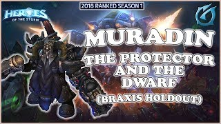 Grubby   Heroes of the Storm - Muradin - The Protector and the Dwarf - HL 2018 S1 - Braxis Holdout