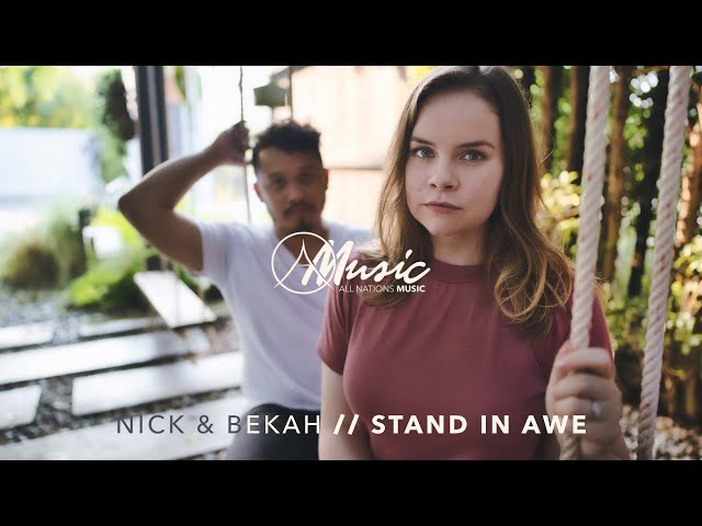 All Nations Music / Stand in Awe (Nick & Bekah) / Lyric Video