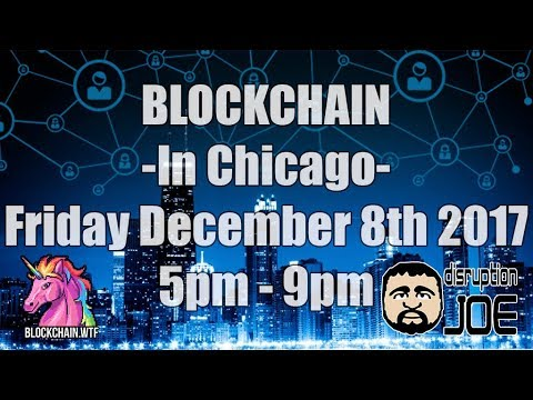 Blockchain in Chicago- December 8, 2017 Downtown Chicago IL, USA