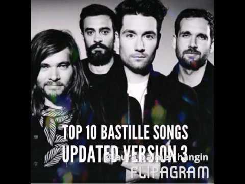 Top 10 Bastille songs// updated version 3