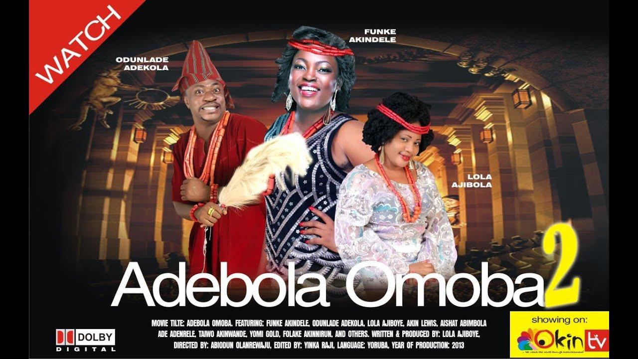 Download OMO OBA ADEBOLA PART 2 YORUBA NOLLYWOOD DRAMA MOVIE 2013 FUNKE AKINDELE