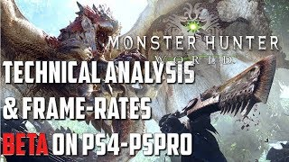 Monster Hunter World: Hands-on Technical preview *Beta PS4Pro-PS4