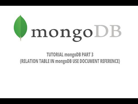 tutorial mongodb - part 3 (relation table in mongodb use document reference)