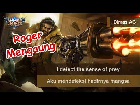 Roger Voice & Quote (Beserta Artinya) | Mobile Legends