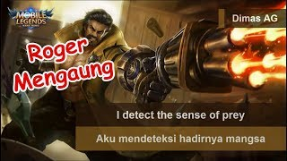 Roger Voice & Quote (Beserta Artinya) | Mobile Legends