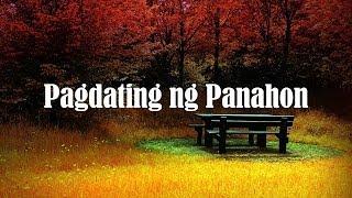 Pagdating Ng Panahon lyrics