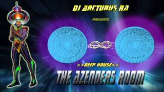 Deep House :  AZENDERS ROOM    Mixed By  RA !!!      432HZ