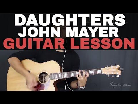 Daughters John Mayer Guitar Tutorial Lesson Acoustic