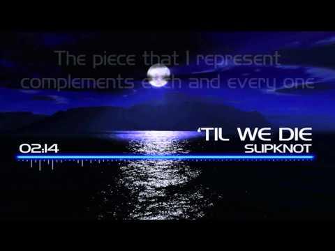 Slipknot - 'Til We Die w/ lyrics (audio spectrum)