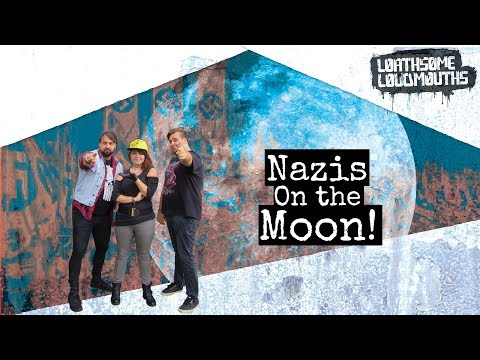 Loathsome Loudmouths: Hitler Did Not Die On The Moon!? ~ 'Drunk' Chased By Pig!