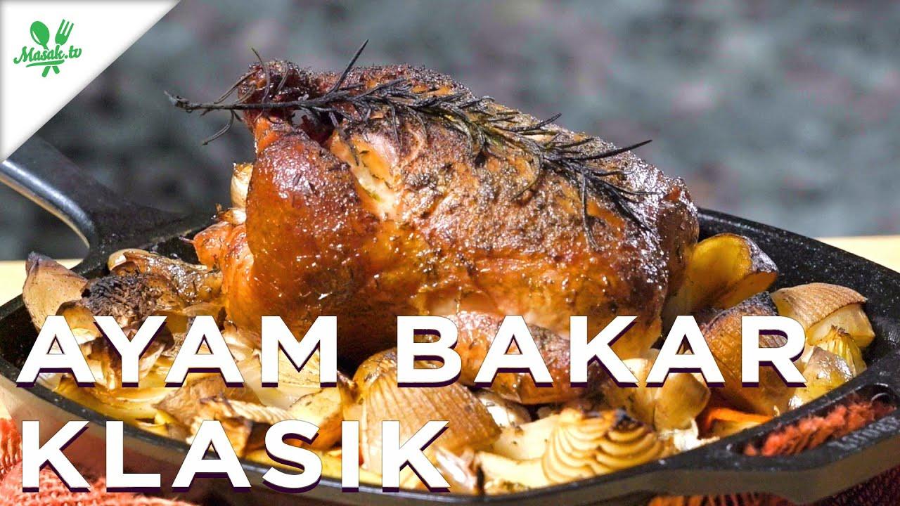 Resep Ayam Bakar Klasik | Roasted Chicken