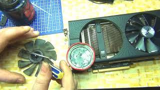 Ta'mirlash va video karta fan tiklash+ RX480 8 gb Nitro