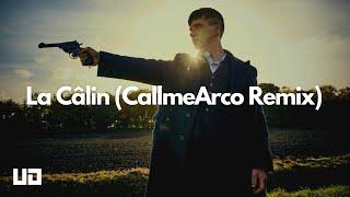 Peaky Blinders - La Câlin (CallmeArco Remix)