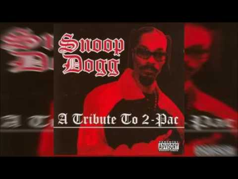 Snoop Dogg - A Tribute To 2Pac (Full Album)