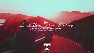 Tyron Hapi & Liam Ferrari - I Like The Way (Brynny Remix)