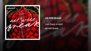All Will Break