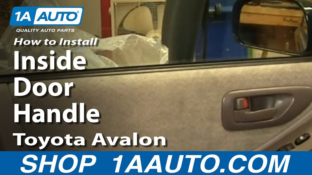 How To Replace Interior Door Handle 95 99 Toyota Avalon