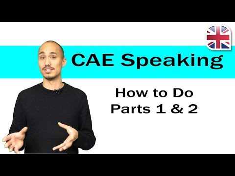 cae-(c1-advanced)-speaking-exam---how-to-do-parts-1+2-of-the-cae-speaking-test