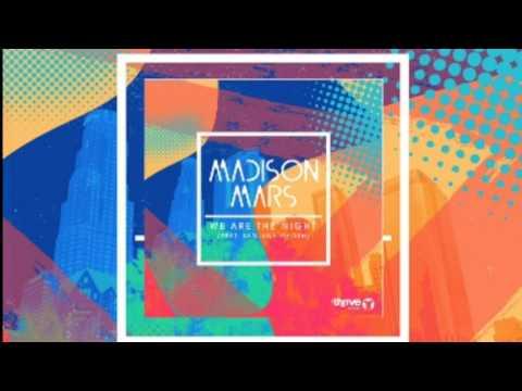 Madison Mars feat. Sanjana Ghosh - We Are The Night