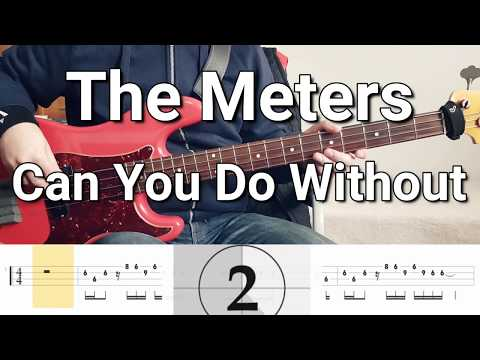 The Meters - Can You Do Without (Bass Cover) Tabs