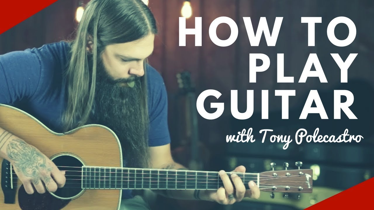 How To Play Guitar with Tony Polecastro - YouTube