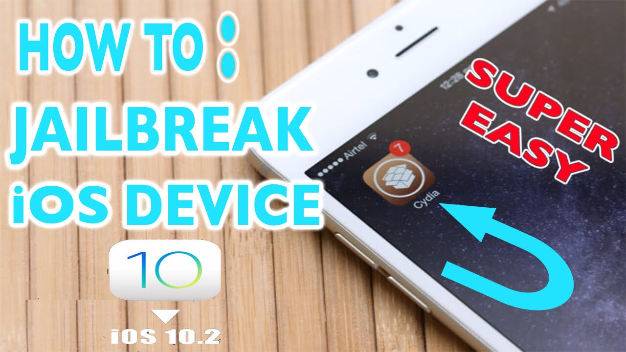 how to jailbreak an iphone 6 how to jailbreak iphone 6 6s 6s 7 7 ios 10 2 18894