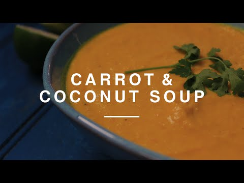 Eat Healthy on a Budget Carrot & Coconut Soup | Madeleine Shaw | Wild Dish