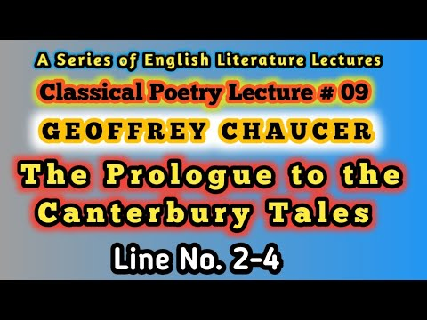 Classical Poetry Lecture #09 | Geoffrey  Chaucer | Prologue To The Canterbury Tales Text