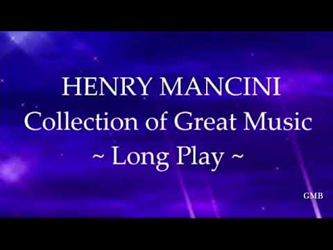 Henry Mancini Collection Of Great Music Youtube