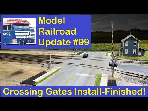 MRUV 99: RR Crossing Gates Install - Part 3, Finished!