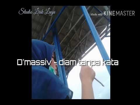 D'Massiv - Diam Tanpa Kata (Lirik)