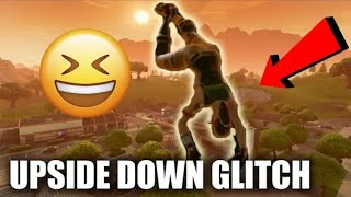 Fortnite Upside Down Glitch Season 6