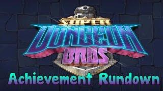 Super Dungeon Bros Achievement Rundown