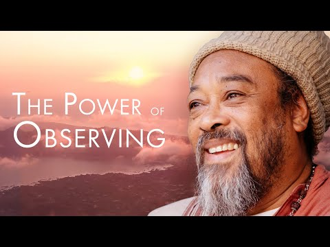 The Power of Observing