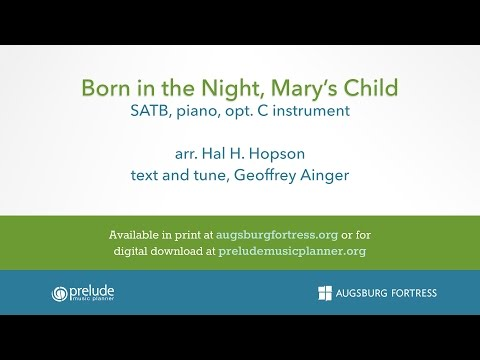 Born in the Night, Mary's Child - arr. Hal H. Hopson